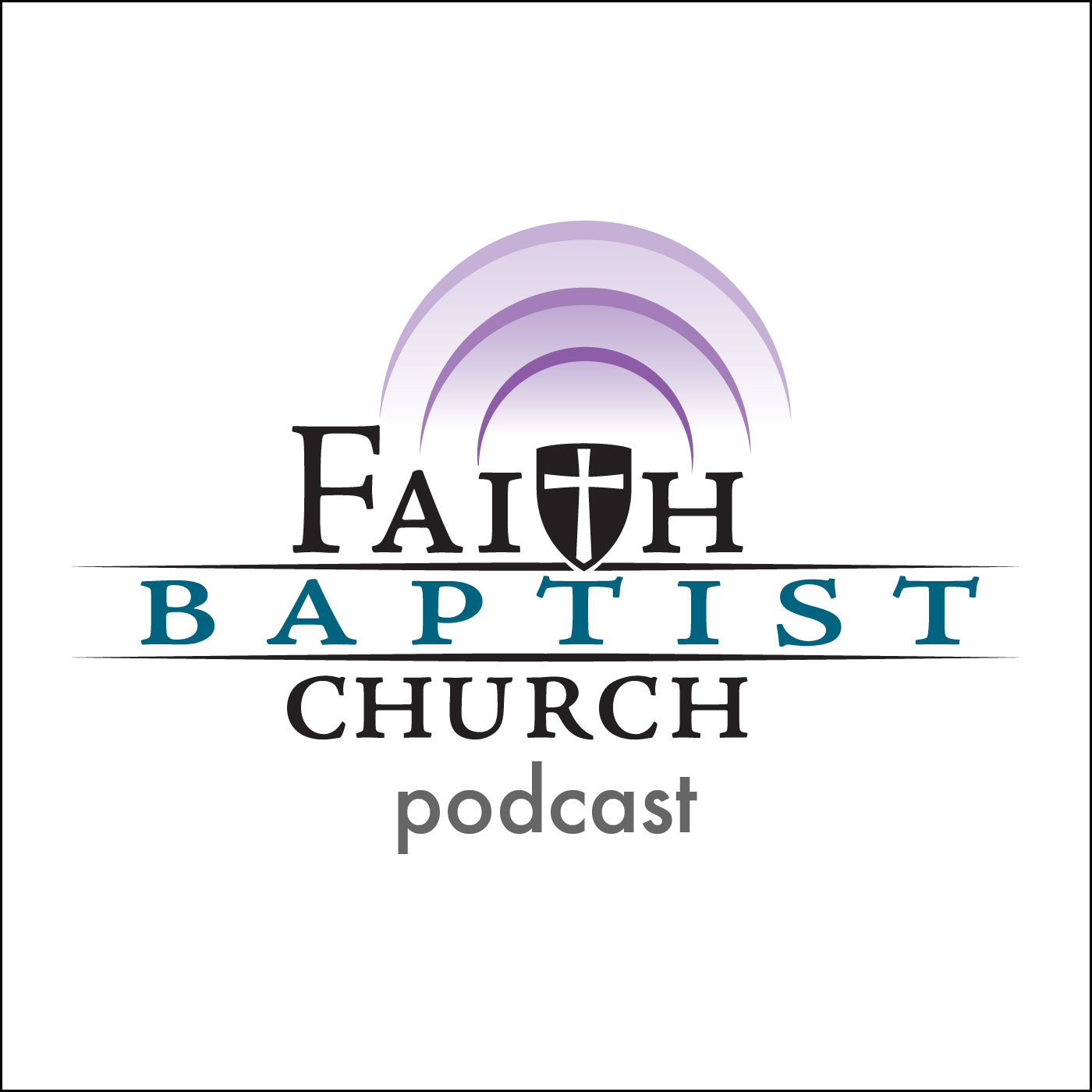 Faith Baptist Church Podcast
